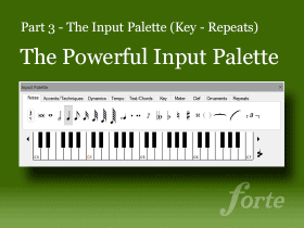 The Powerful Input Palette – From Keys to Repeats and Back Again (Part 3)