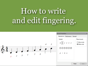 How to write and edit fingering
